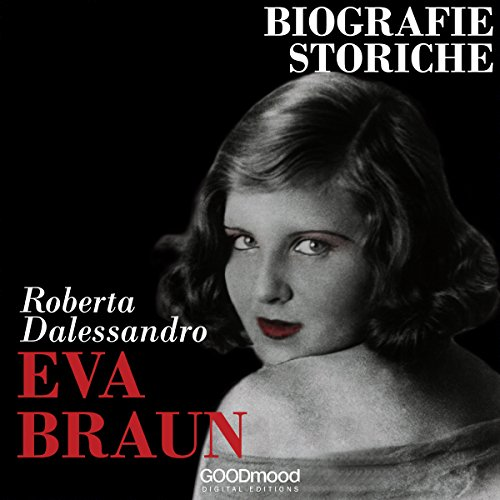 Eva Braun Audiobook By Roberta Dalessandro cover art