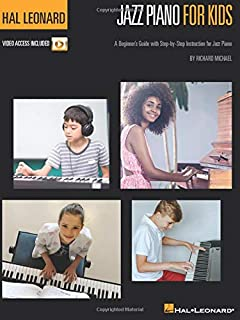 Hal Leonard Jazz Piano for Kids: A Beginner's Guide with Step-by-Step Instruction for Jazz Piano - Method Book