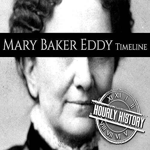 Mary Baker Eddy Timeline cover art
