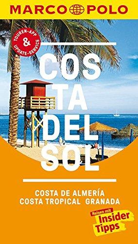 MARCO POLO Reiseführer Costa del Sol, Costa de Almeria, Costa Tropical Granada: Reisen mit Insider-Tipps. Inklusive kostenloser Touren-App & Update-Service