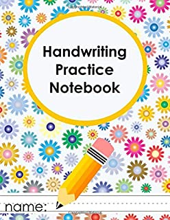 Handwriting Practice Notebook: Practice Paper with Dotted Lined Sheets for PreK-3rd Grade [FUN FLOWER Design]