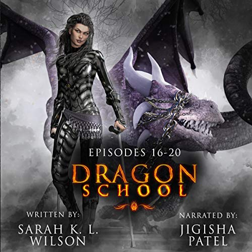 Dragon School: Episodes 16 - 20 audiobook cover art