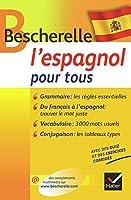Bescherelle: L'espagnol Pour Tous