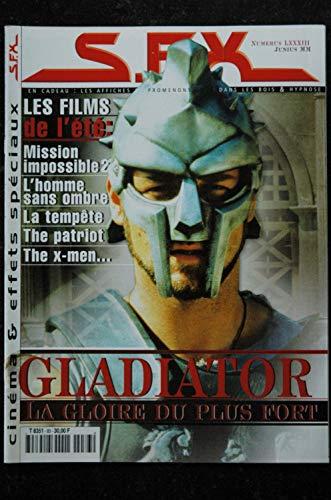 SFX 83 - Gladiator - Mission Impossible 2 - La tempète - The Patriot + Affiches - 52 pages - 2000 06