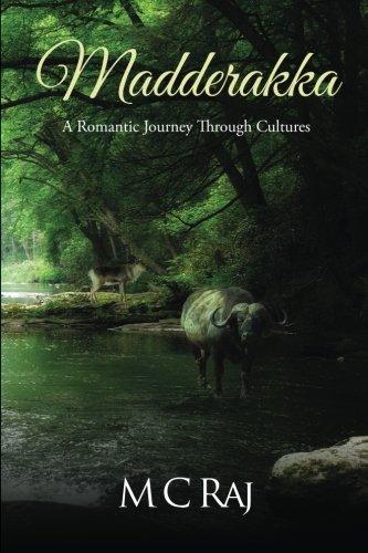 Book: Madderakka - A Romantic Journey Through Cultures by M C Raj