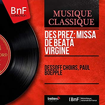 Des Prez: Missa de Beata Virgine (Mono Version)
