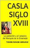 CASLASIGLO XVIII: La población y el catastro del Marqués de la Ensenada