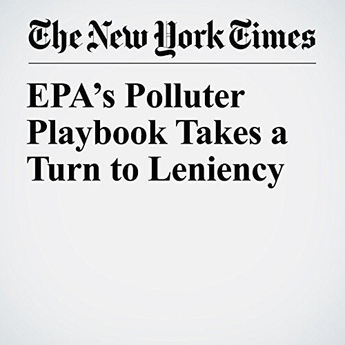EPA's Polluter Playbook Takes a Turn to Leniency copertina