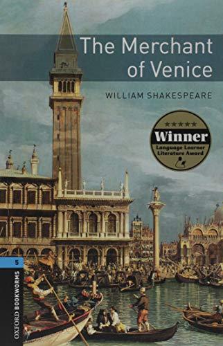 The merchant of Venice. Oxford bookworms library. Livello 5. Con espansione online
