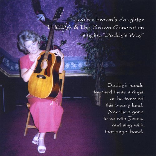 Theda & the Brown Generation Sings Daddy's Way