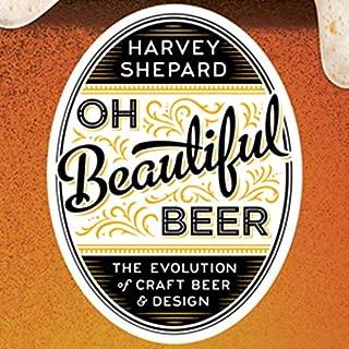 Best oh beautiful beer Reviews