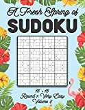 A Fresh Spring of Sudoku 16 x 16 Round 1: Very Easy Volume 4: Sudoku for Relaxation Spring Puzzle Game Book Japanese Logic Sixteen Numbers Math Cross ... All Ages Kids to Adults Floral Theme Gifts