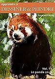 Apprendre à dessine r& peindre avec Yann Hovadik Vol.11 Peindre un panda roux à la gouache !