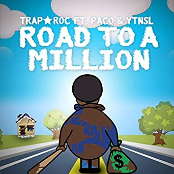 Road to a Million (feat. YTN Paco & YTN SL)