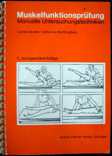 Muskelfunktionsprüfung. Manuelle Untersuchungstechniken