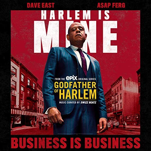 Godfather of Harlem feat. Dave East & A$AP Ferg