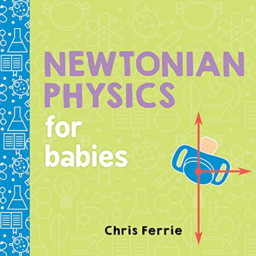 Newtonian Physics for Babies (Baby University)の詳細を見る