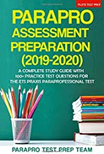 ParaPro Assessment Preparation (2019-2020): A Complete Study Guide with 100+ Practice Test Questions For the ETS Praxis Paraprofessional Test