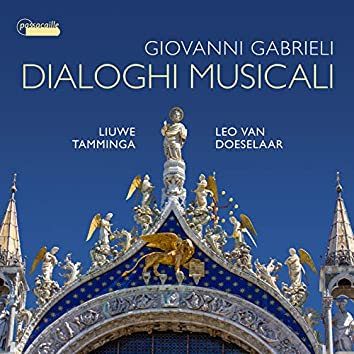 Giovanni Gabrieli: Dialoghi musicali