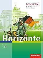 Horizonte. Schuelerband. Qualifikationsphase. Nordrhein-Westfalen: Geschichte fuer die Sekundarstufe 2 - Ausgabe 2014