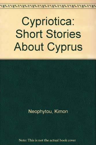 Cypriotica: Short Stories About Cyprus