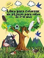 Libro para colorear de pájaros para niños de 3-6 años: Las páginas para colorear de pájaros son geniales para niños, niñas y adolescents