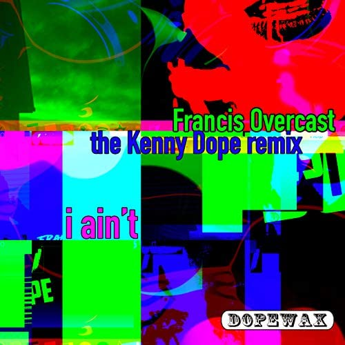 Francis Overcast & Kenny Dope