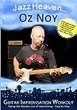 Guitar Improvisation DVD Oz Noy Guitar Improvisation Workout How to Play Guitar Improvise Lesson Soloing Method Jazz Blues Funk