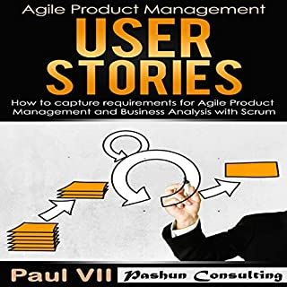 Agile Product Management: User Stories audiobook cover art