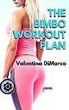 The Bimbo Workout Plan: A Bimbofication and Breast Expansion Story