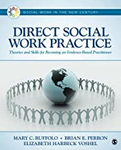 Direct Social Work Practice (Social Work in the New Century)