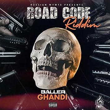Baller: Road Code Riddim