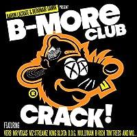 B-More Club Crack