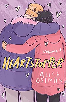 Heartstopper Volume Four by [Alice Oseman]