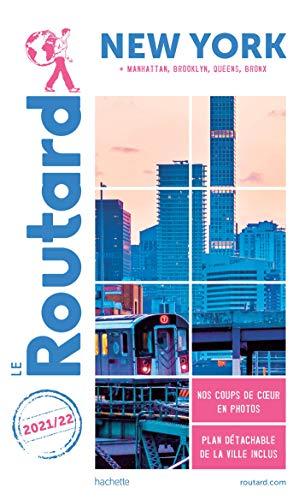 Guide du Routard New York 2021/22: Manatthan, Brooklyn, Queens, Bronx