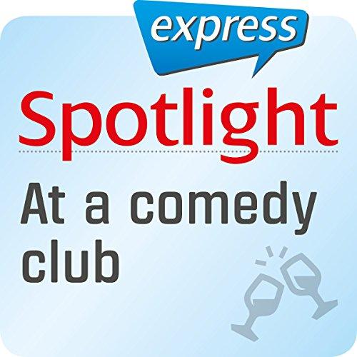 Spotlight express - Ausgehen: Wortschatz-Training Englisch - Stand-up-Comedy Titelbild