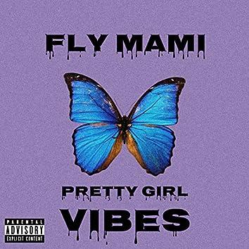 Pretty Girl Vibes