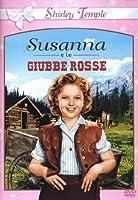 Susanna E Le Giubbe Rosse [Italian Edition]