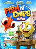 Fish 'N Chips: The Movie