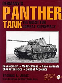 Germany's Panther Tank: The Quest for Combat Supremacy (Schiffer Military/Aviation History)