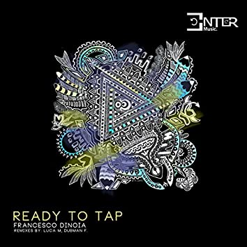 Ready To Tap