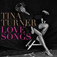 Love Songs by Tina Turner (2014-08-03)