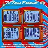 Les Meilleurs génériques des séries TV françaises
