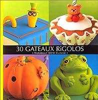 30 Gâteaux Rigolos 2501032837 Book Cover