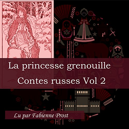 La princesse grenouille (Contes russes 2.1) audiobook cover art