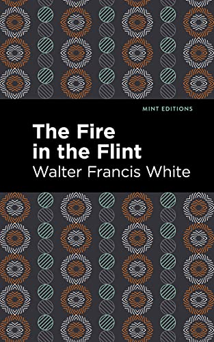 The Fire in the Flint (Mint Editions) (English Edition)