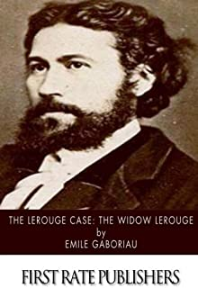 The Lerouge Case: The Widow Lerouge