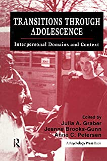 Transitions Through Adolescence: Interpersonal Domains and Context