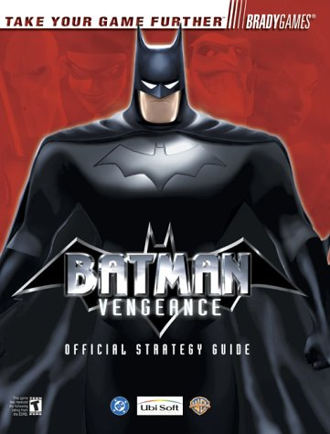 Batman: Vengeance Official Strategy Guide for GameCube & Xbox