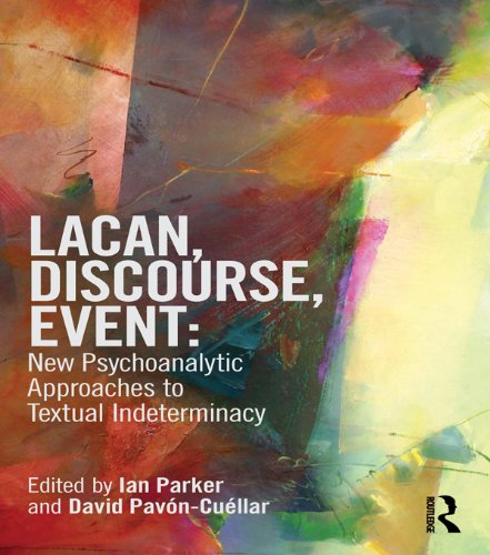 Lacan, Discourse, Event: New Psychoanalytic Approaches to Textual Indeterminacy (English Edition)
